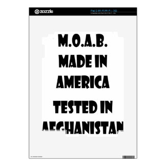 M.O.A.B. Made In America Tested In Afghanistan Skins For The iPad 2