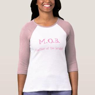 M.O.B. (madre de la novia) Camiseta