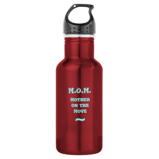 M.O.M. Mother on the Move Water Bottle