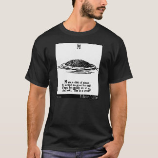 M was a dish of mince T-Shirt