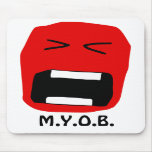 M.Y.O.B. Mouse Mat Mouse Pad