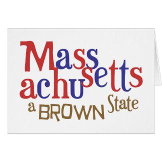 MA Brown State - Massachusetts' Sen. Scott Brown Greeting Card
