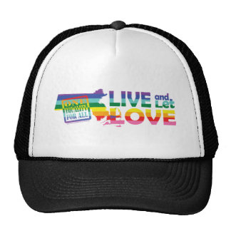 MA Live Let Love Trucker Hat