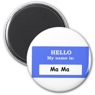Ma Ma 2 Inch Round Magnet