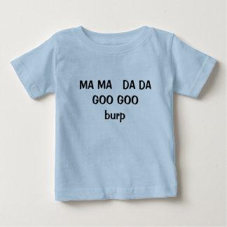 Ma Ma Da Da Baby T-Shirt