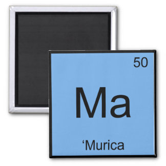 Ma - 'Murica Chemistry Element Symbol America Tee 2 Inch Square Magnet