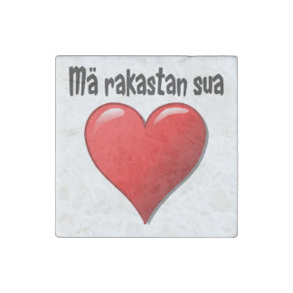 Mä rakastan sua - I love you in Finnish Stone Magnet