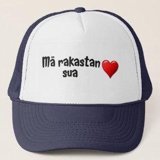 Mä rakastan sua - I love you in Finnish Trucker Hat