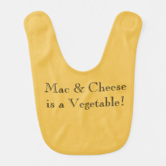 """Mac & Cheese is a Vegetable"" Funny Baby Bib"