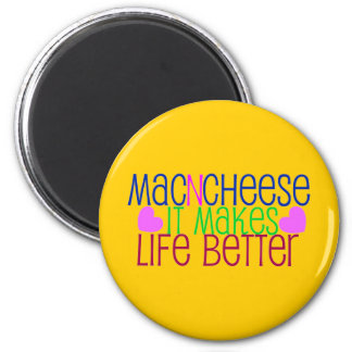 Mac Cheese Life Magnet