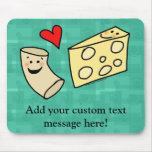 Mac Loves Cheese, Funny Cute Macaroni + Cheese Mousepads
