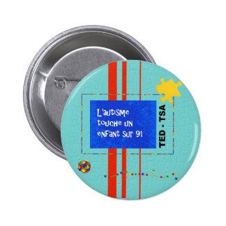 Macaron L'autisme touche un enfant sur 91 Pinback Button