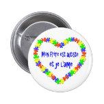 Macaron Mon frère est autiste et je l'aime Pinback Button