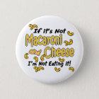 Macaroni and Cheese Pinback Button