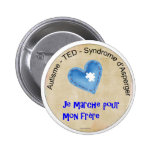 Macaroon I walk for my brother Pinback Buttons