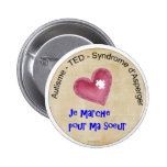 Macaroon I walk for my sister Pinback Buttons
