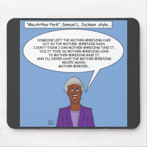 """MacArthur Park""  Samuel L. Jackson Stlye Mousepads"