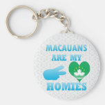 Macauanss are my Homies Key Chains