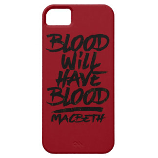 Macbeth Blood Will Have Blood iPhone SE/5/5s Case