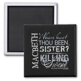 Macbeth Killing Swine Quote 2 Inch Square Magnet