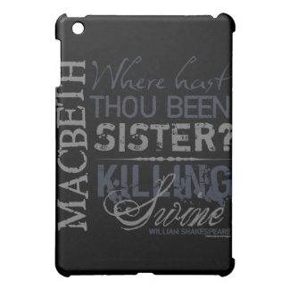 Macbeth Killing Swine Quote iPad Mini Cover