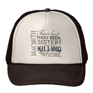 Macbeth Killing Swine Quote Trucker Hat