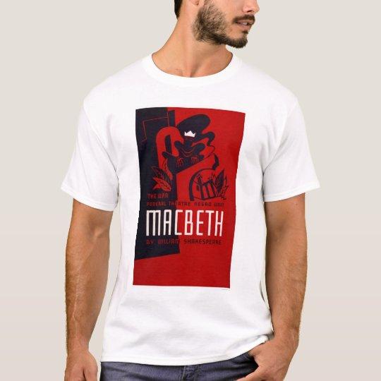 Macbeth Negro Theatre 1937 WPA T-Shirt
