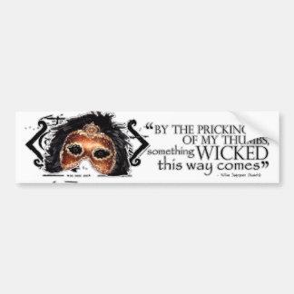 Macbeth Quote Bumper Sticker