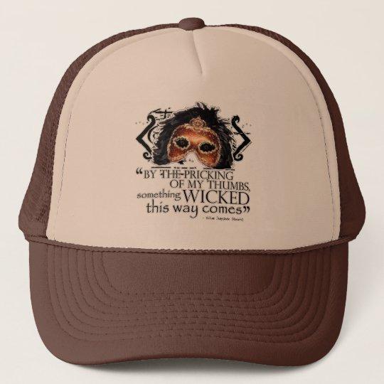 Macbeth Quote Trucker Hat