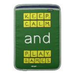 KEEP CALM and PLAY GAMES  MacBook Air sleeves