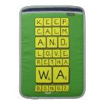 keep calm and love Retha wa Bongz  MacBook Air sleeves