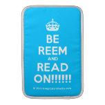 [Crown] be reem and read on!!!!!!  MacBook Air sleeves