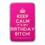 [Crown] keep calm it's my birthday bitch!  MacBook Air sleeves