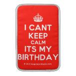 [Crown] i cant keep calm its my birthday  MacBook Air sleeves