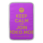 [Smile] keep calm and join moko.mobi  MacBook Air sleeves