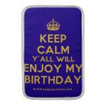 [Crown] keep calm y'all will enjoy my birthday  MacBook Air sleeves