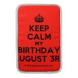 [Crown] keep calm my birthday august 3rd  MacBook Air sleeves