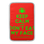 [Cutlery and plate] keep calm and don't eat my face  MacBook Air sleeves