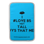 [Two hearts] i #love b5 hot tall boys that melt  MacBook Air sleeves