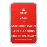[Crown] keep calm and take more calls, less e actions and be on ready  MacBook Air sleeves