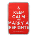 [Campfire] keep calm and marry a firefighter  MacBook Air sleeves