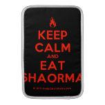 [Campfire] keep calm and eat shaorma  MacBook Air sleeves