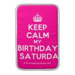 [Crown] keep calm my birthday is saturday  MacBook Air sleeves