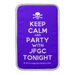 [Skull crossed bones] keep calm and party with jfgc tonight  MacBook Air sleeves