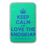 [Crown] keep calm and love the janoskians  MacBook Air sleeves