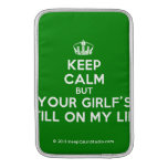 [Dancing crown] keep calm but your girlf's still on my line  MacBook Air sleeves