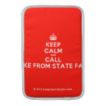 [Crown] keep calm and call jake from state farm  MacBook Air sleeves