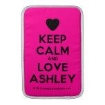 [Love heart] keep calm and love ashley  MacBook Air sleeves