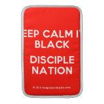 keep calm i'm black disciple nation  MacBook Air sleeves