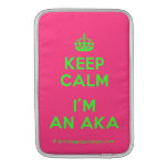 [Crown] keep calm i'm an aka  MacBook Air sleeves